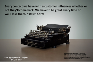 AMF Typing Services. Quote: Every contact we have with a customer influences whether or not they'll come back. We have to be great every time or we'll los them. - Kevin Stirtz